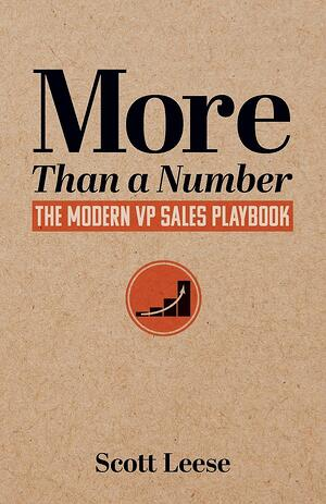 More Than a Number | The Modern VP Sales Playbook by Scott Leese