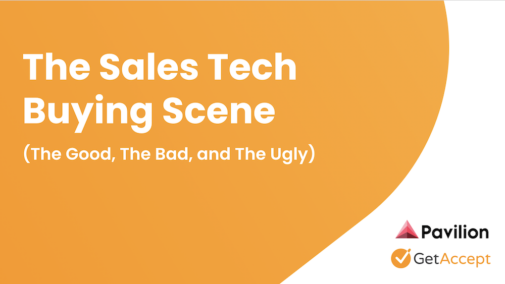 The Sales Tech Buying Scene Pavilion Webinar